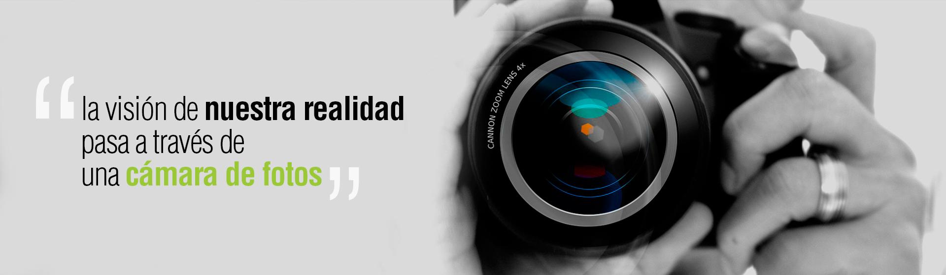 La visión de nuestra realidad pasa a través de una cámara de fotos