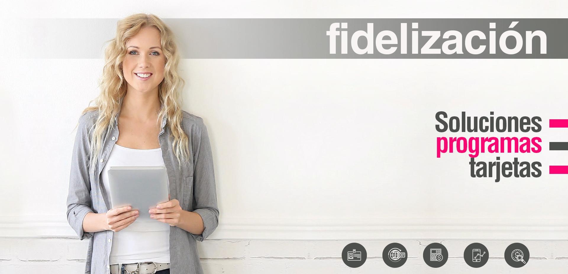 Fidelización, programas fidelización de clientes, soluciones fidelización